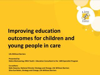 Improving education outcomes for children and young people in care