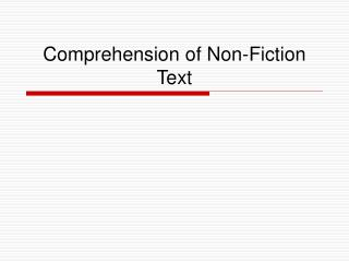 Comprehension of Non-Fiction Text