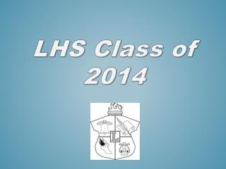LHS Class of 2014
