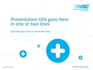 Presentation title goes here in one or two lines