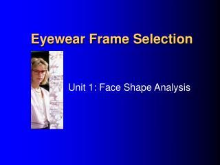 Eyewear Frame Selection