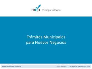 T rámites Municipales  para Nuevos Negocios