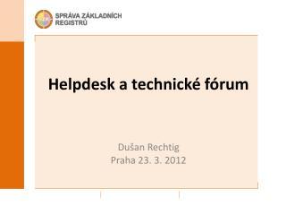 Helpdesk  a technické fórum