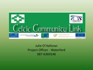 Julie  O'Halloran Project Officer - Waterford 087-6369146