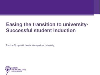 Easing the transition to university- Successful student induction