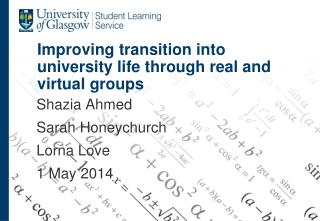 Improving transition into university life through real and virtual  groups