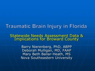 Traumatic Brain Injury in Florida