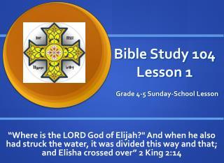 Bible Study 104 Lesson 1