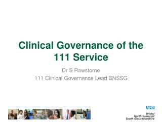 Clinical Governance of the 111 Service