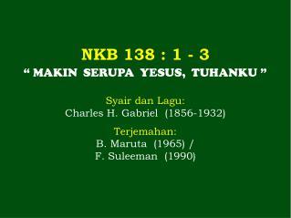 NKB 138  : 1 -  3