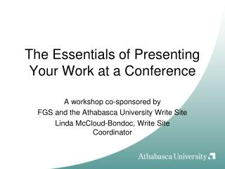 The Essentials of Presenting Your Work at a Conference