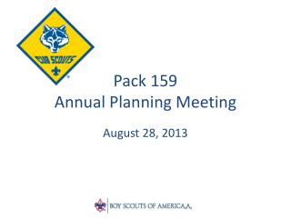 Pack 159  Annual Planning Meeting