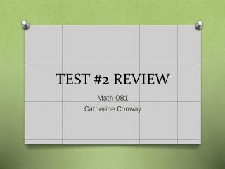 TEST #2 REVIEW