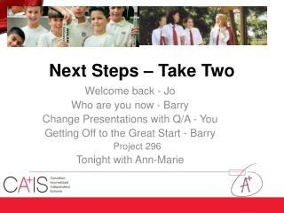 Next Steps – Take Two