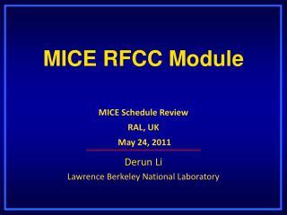 MICE RFCC Module