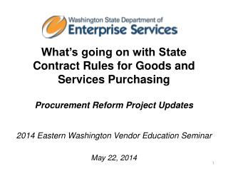 2014  Eastern Washington Vendor Education  S eminar May  22, 2014