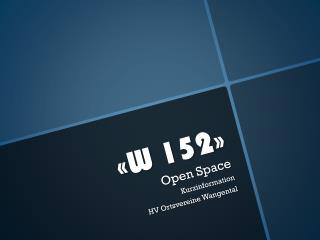 «W 152»