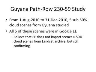 Guyana Path-Row 230-59 Study