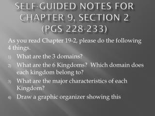 Self-Guided Notes for  Chapter 9, Section 2  ( pgs  228-233)