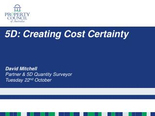 5D: Creating  Cost  Certainty