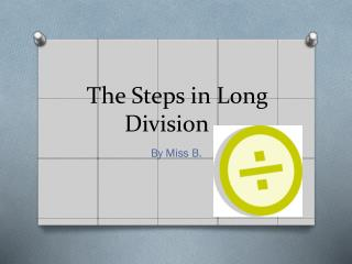 The Steps in Long Division