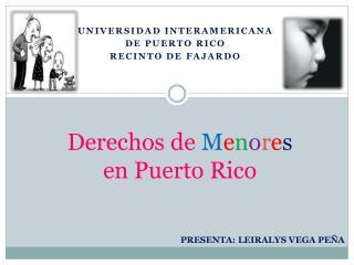 Derechos de  M e n o r e s en Puerto Rico