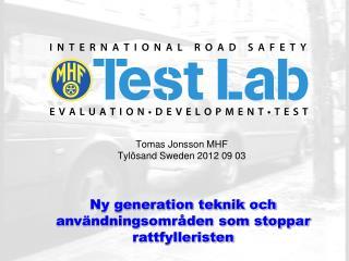 Tomas Jonsson MHF Tylösand Sweden 2012 09 03