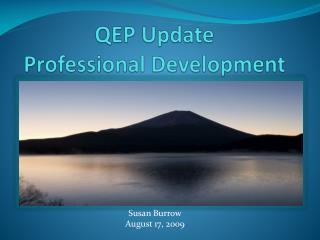 QEP Update Professional Development