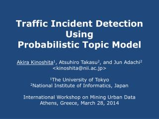 Traffic Incident Detection Using Probabilistic Topic Model