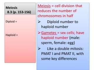 Meiosis   8.3  (p.  153-156)