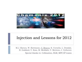Injection and Lessons for 2012