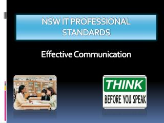 NSW IT PROFESSIONAL STANDARDS Effective Communication