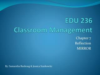 EDU 236  Classroom Management