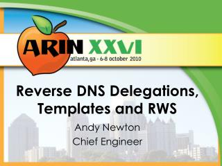 Reverse DNS Delegations, Templates and RWS