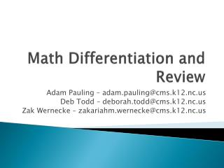 Math Differentiation and Review