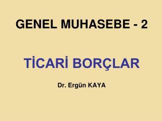 GENEL MUHASEBE - 2