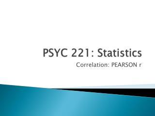 PSYC 221: Statistics
