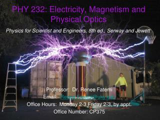 PHY 232: Electricity, Magnetism and Physical Optics