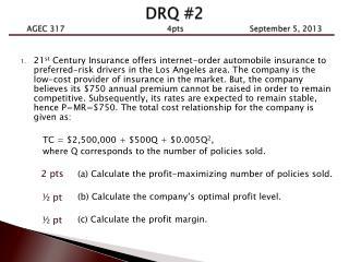 DRQ #2 AGEC 317              4pts     September  5 , 2013