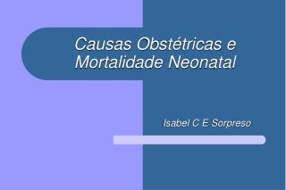 Causas Obstétricas e Mortalidade Neonatal
