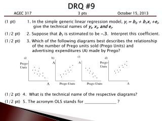 DRQ #9 AGEC 317             3  pts      October 15, 2013