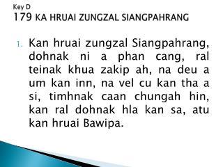 Key D 179  KA HRUAI ZUNGZAL SIANGPAHRANG