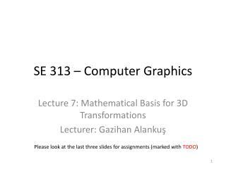 SE 313 � Computer Graphics
