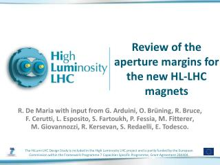 Review of the aperture margins for the new HL-LHC magnets