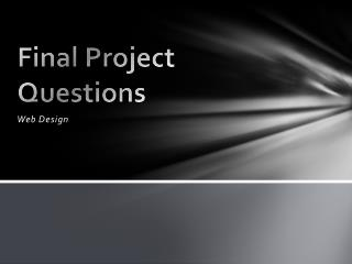 Final Project Questions