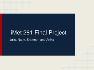 iMet 281 Final Project