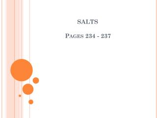 SALTS 	     Pages 234 - 237