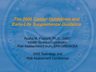 The 2005 Cancer Guidelines and Early-Life Supplemental Guidance