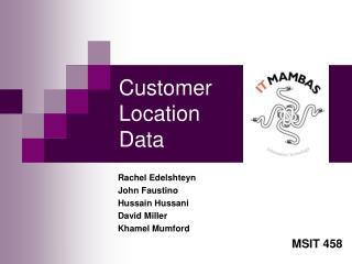 Customer  Location  Data