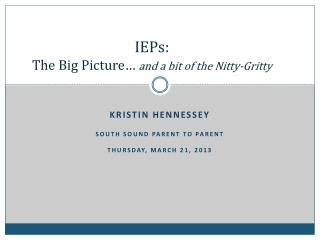 IEPs: The Big Picture…  and a bit of the Nitty-Gritty